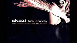 Skazi - Total Anarchy SET