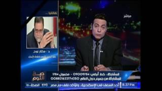 مختار نوح: الوزراء والبرلمان يجهلون مطالب المجتمع المصرى