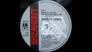 Shirley Lewis - (You Used To Be) Romantic (The Hot and Bothered Remix)