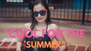"""Cool for the Summer"" - Demi Lovato 
