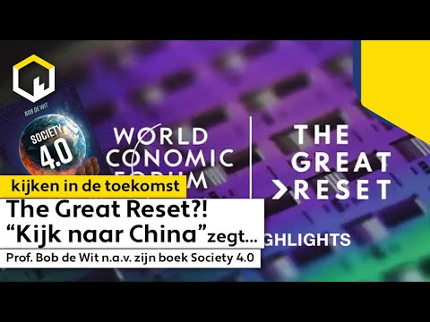 The Great Reset, het complete verhaal met Prof. Bob de Wit.