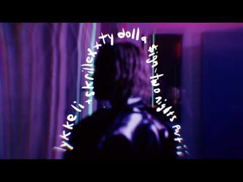 """Lykke Li - """"two nights part ii"""" Ft. Skrillex & Ty Dolla $ign"""