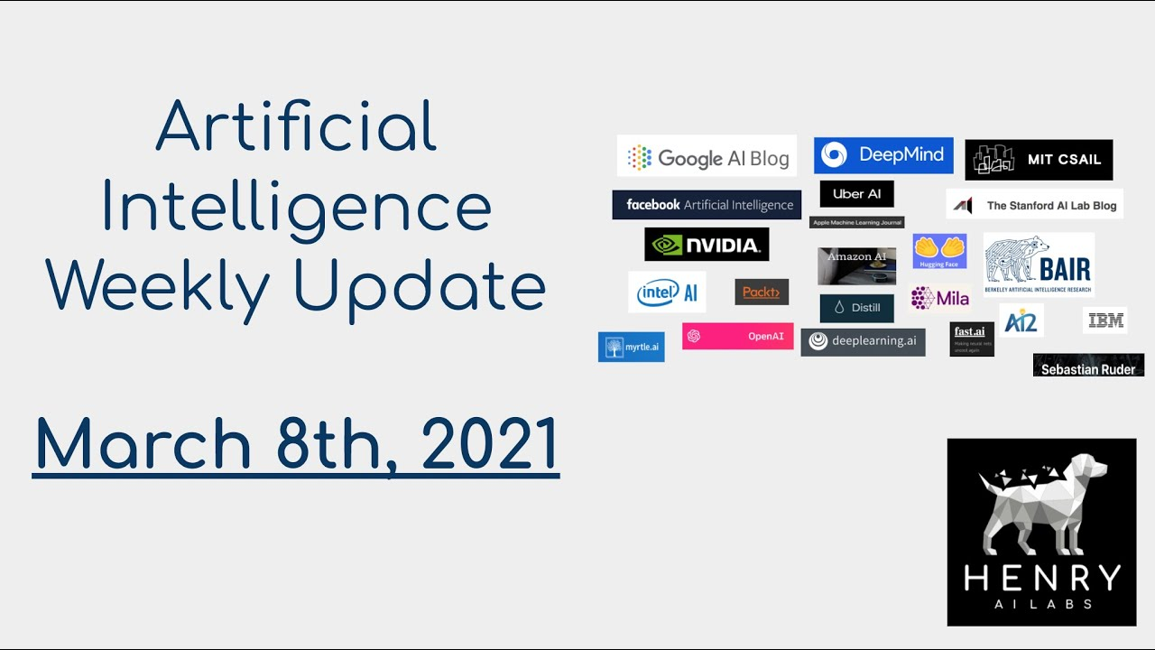 AI Weekly Update - March 8th, 2021 (#27)!