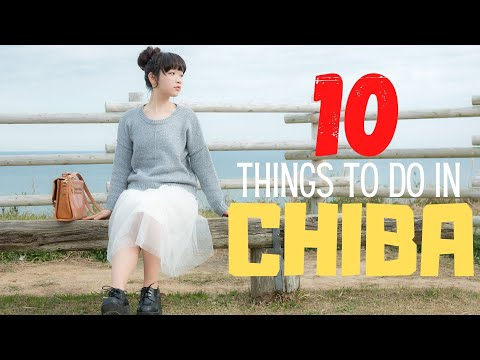 10 Things To Do In Chiba Japan!