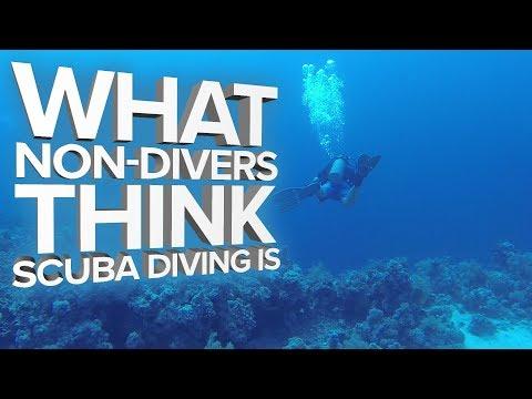 What Non-Divers Think Scuba Diving Is