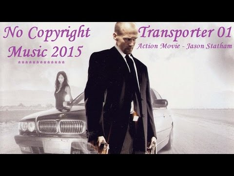 No Copyright Music – Action Movie Review – Transporter 1 – Jason Statham [P2]