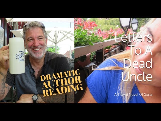 Dramatic Author Reading - Letters To A Dead Uncle