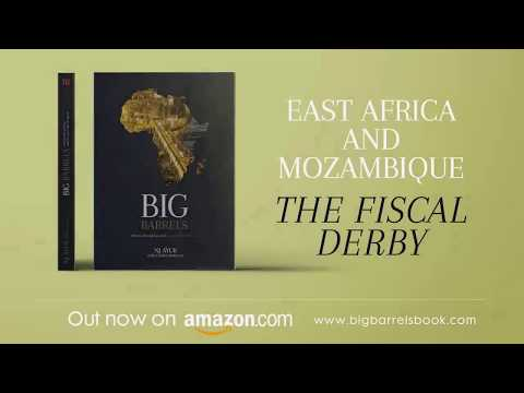 Big Barrels: East Africa and Mozambique - The Fiscal Derby