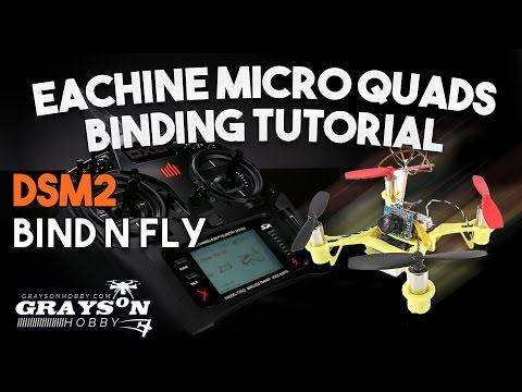 How to Bind Eachine Micro Quad to Spectrum Radio - Binding Micro Quad to  DX9, Dx8, Dx6 by Grayson Hobby
