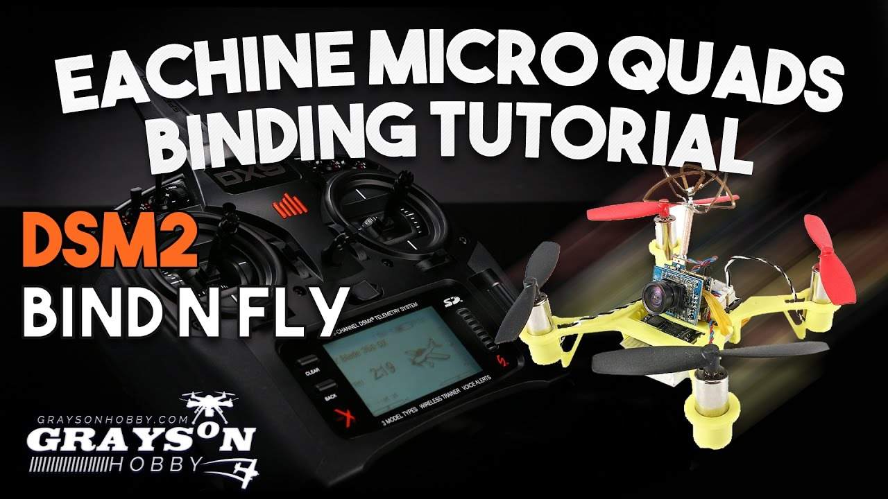 How To Bind Eachine Micro Quad To Spectrum Radio  Binding Micro Quad To  Dx9, Dx8, Dx6