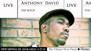 "Anthony David ""Find Your Love"""