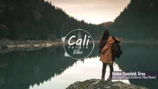 Hailee Steinfeld & Grey Starving Feat. Zedd California Vibes Remix