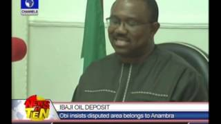 Obi insists Ibaji oil deposits belongs to Anambra state