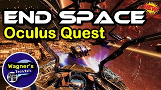 end Space VR for the Oculus Quest REVIEWGAMEPLAY: Beautiful & Immersive Space Shooter-NOW AVAILABLE