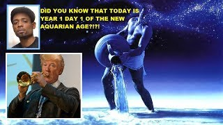1-1-2018 WAS DAY 1 OF AQUARIUS & NOT ONLY STARTED A NEW YEAR IT STARTED A NEW AGE!!!