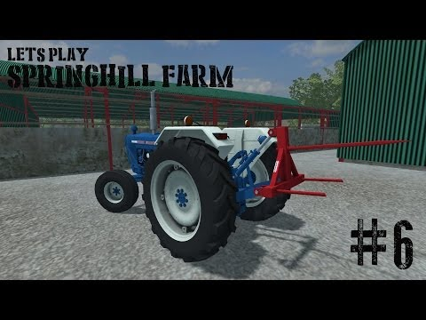 Farming Simulator 2013 - Springhill Farm - Ep 6