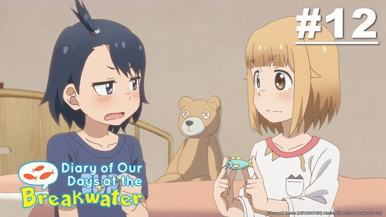 Diary of our Days at the Breakwater - Episode 12 [English Sub]