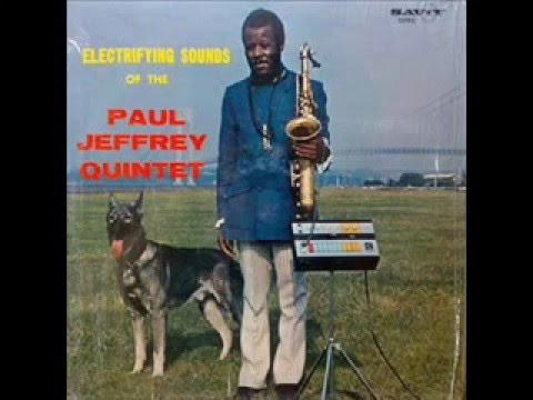 Electrifying Sounds Of The Paul Jeffrey Quintet  Made Minor Blue