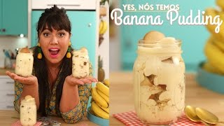BANANA PUDDING DO MAGNÓLIA | O PAVÊ DE BANANA AMERICANO