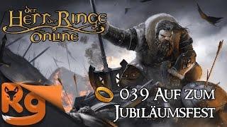 Der Herr der Ringe Online #039 Auf zum Jubiläumsfest! [Let