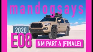 mandogsays - E08 New Mexico // Part 4 (Finale)