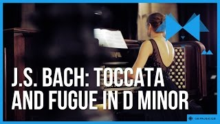 Johann Sebastian Bach: Toccata and Fugue in D minor by Sarah Svendsen