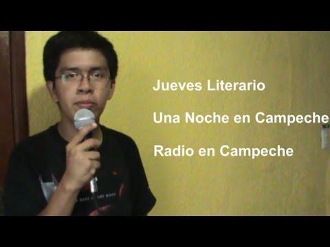 Descubre Campeche 03 - Jueves literario, Noche en Campeche y Radio de Campeche...