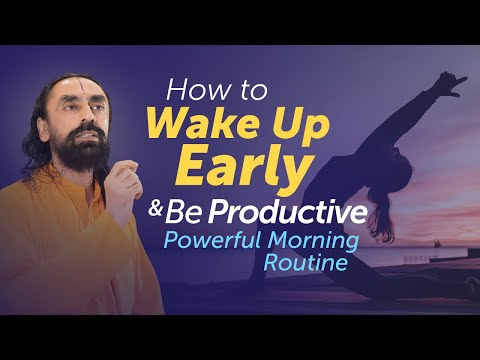 How to Wake Up Early & Be Productive? Powerful Morning Routine by Swami Mukundananda