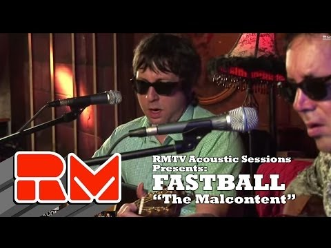"""Fastball - """"The Malcontent"""" (Official RMTV Acoustic)"""