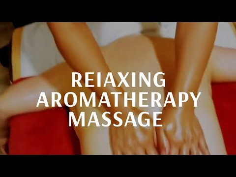 ReIaxing Aromatherapy Massage Body Massage