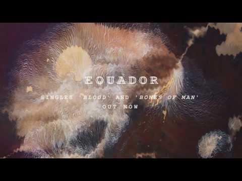 Equador - Bones of Man (Official Audio)
