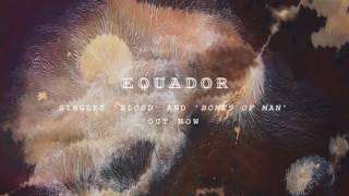 Equador - Bones of Man (Official Audio)