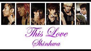 Shinhwa 신화 - This Love Lyrics Color Coded