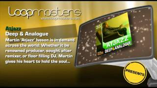 Deep Analogue Samples Atjazz and Royalty Free Producer Sounds by Loopmasters