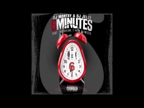 DJ Montay & DJ Jelly - 6 Minutes Ft The Dream, T-Pain & Twista