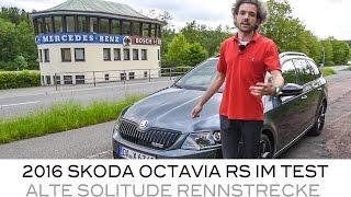 2016 Skoda Octavia RS im Test auf der alten Solitude Rennstrecke
