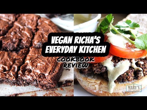 VEGAN RICHAS EVERYDAY KITCHEN COOKBOOK REVIEW (with recipes!) | Marys Test Kitchen