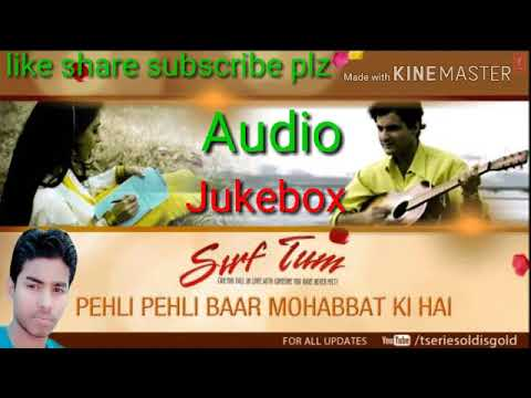 Sirf Tum! Movie Songs (Sanjay kapoor! Priya Gill) Jukebox thumbnail