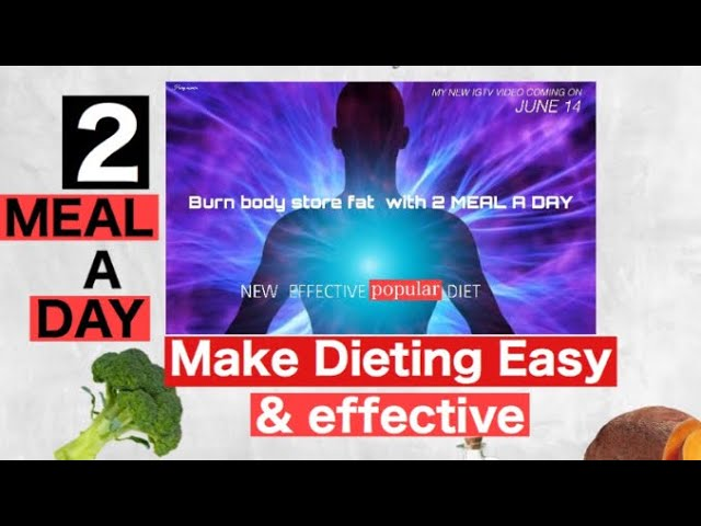 Fasting with 2 meal a Day !! Make dieting easy and effective . How its works..
