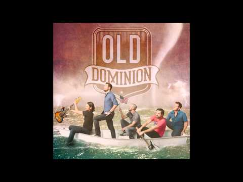 Old Dominion   Break Up With Him
