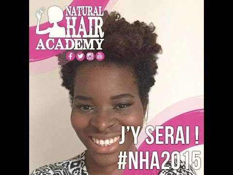 Vlog NHA  { Natural Hair Academy + achat }