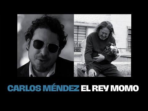 Carlos Méndez - El Rey Momo