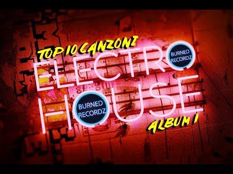 Top 10 canzoni Electro House [Album 1]