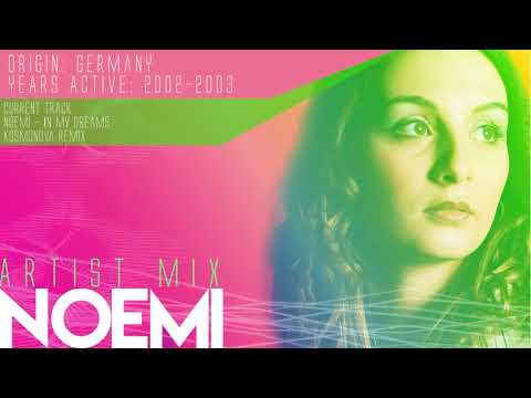 Noémi - Artist Mix