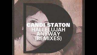 Candi Staton - Hallelujah Anyway(David Penn Remix)