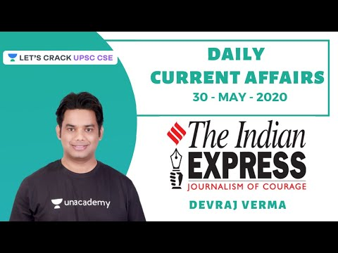 30-May-2020 | Daily Current Affairs | Indian Express News Paper | Crack  UPSC CSE/IAS | Devraj Verma