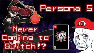 Will Persona 5 Ever Come to Switch? (ft. Kozoukom)