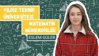 MATEMATİK MÜHENDİSLİĞİ | YTÜ | Yıldız Teknik Üniversitesi, YTÜ Yurtları, Bölüm Seçimi