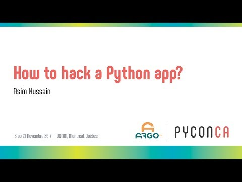 How to hack a Python app? (Asim Hussain)
