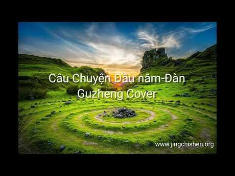 Cau Chuyen Đầu năm-Đàn | Guzheng Cover